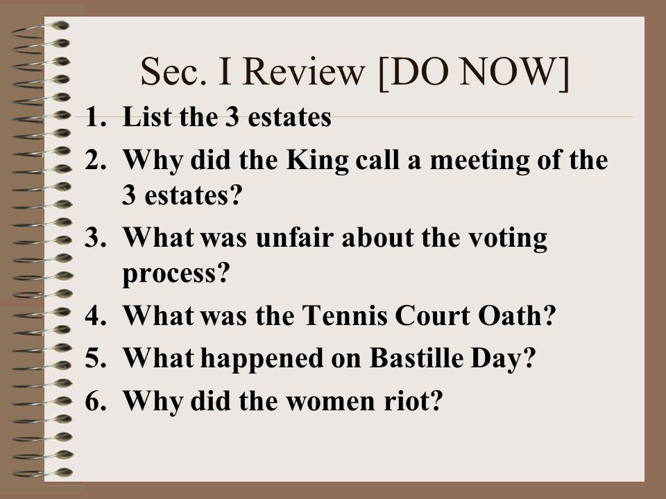 Sec. I Review [DO NOW] List the 3 estates